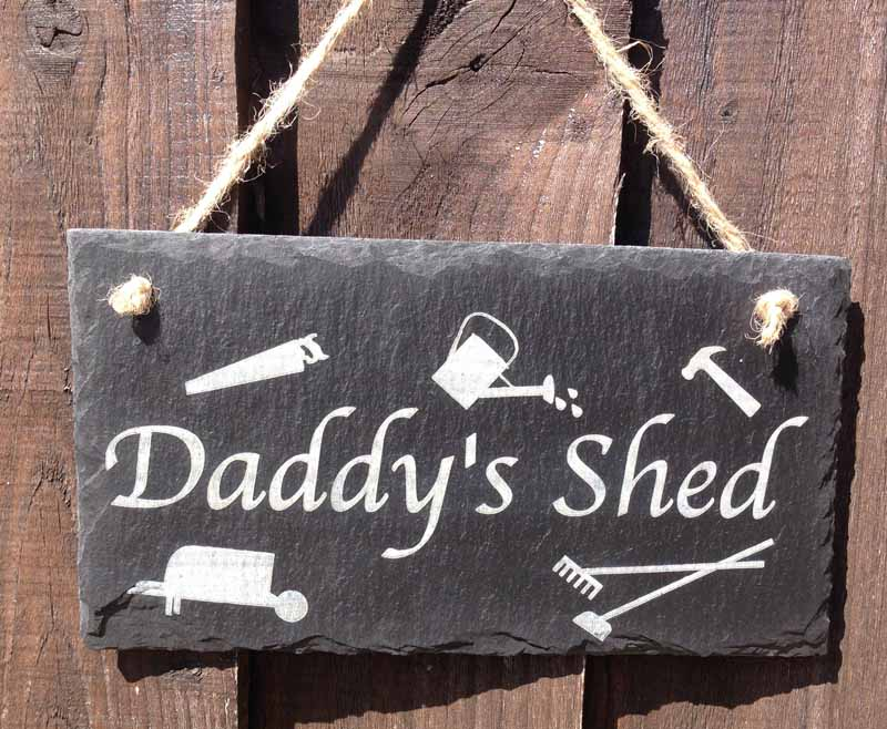 daddys garden shed signs